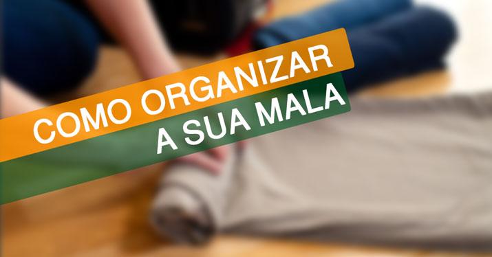 Organizando sua Mala