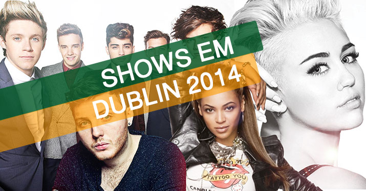 Shows em Dublin